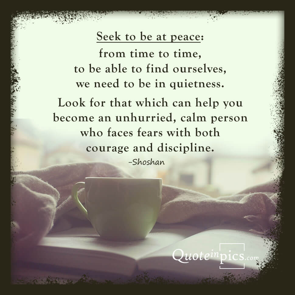 Seek to be at peace