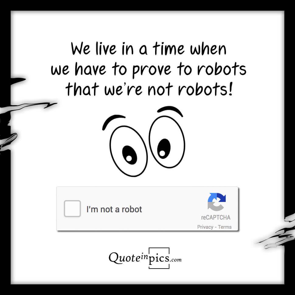 I'm not a robot!