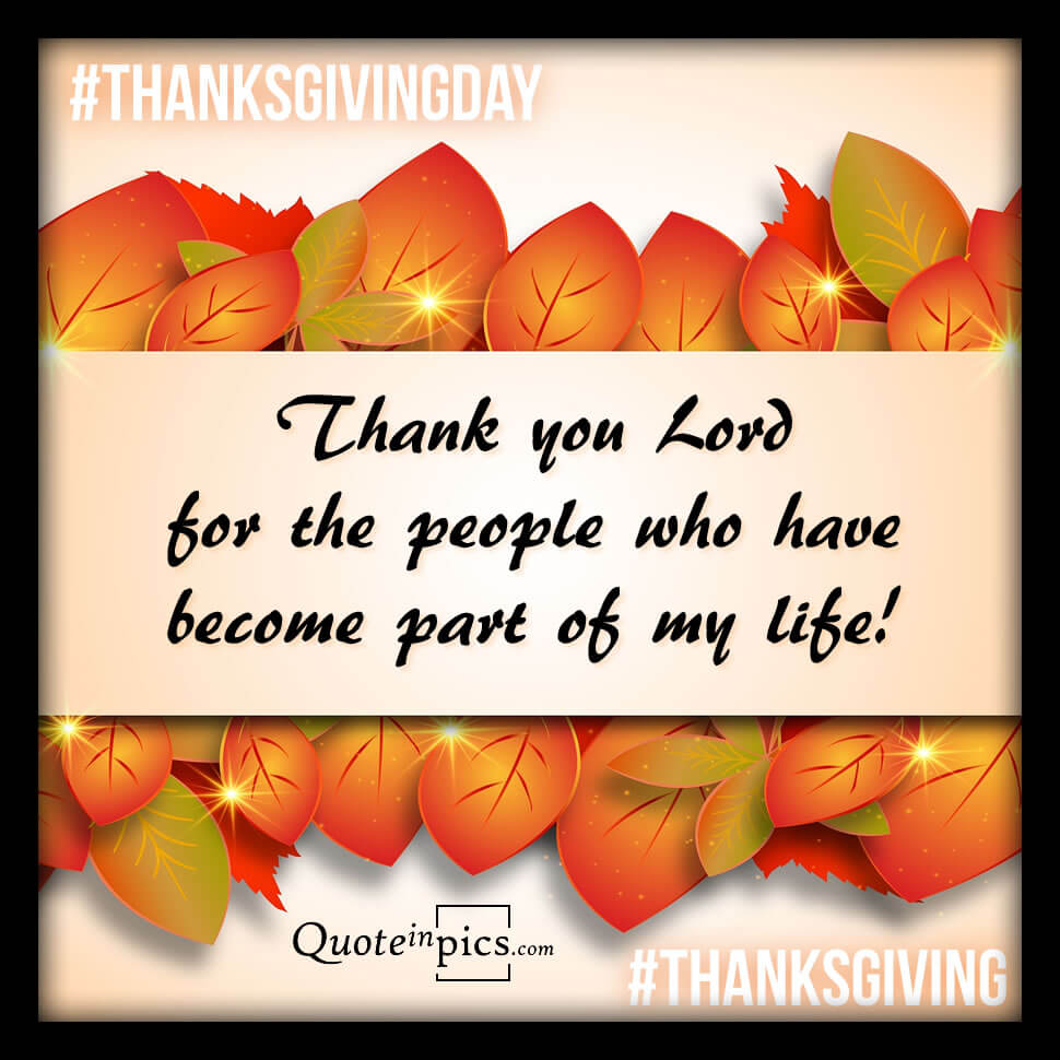 Thanksgiving, thanking God for people in our lives