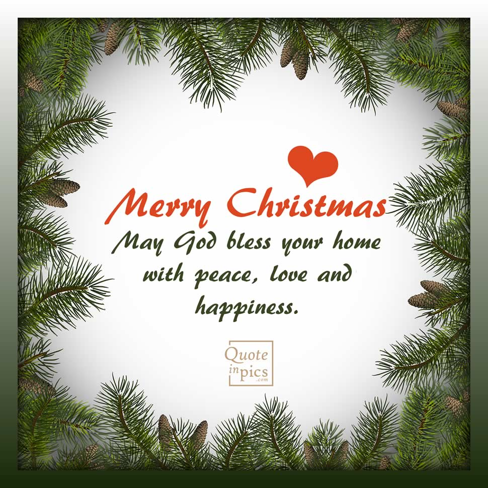 Merry Christmas, God bless your home!