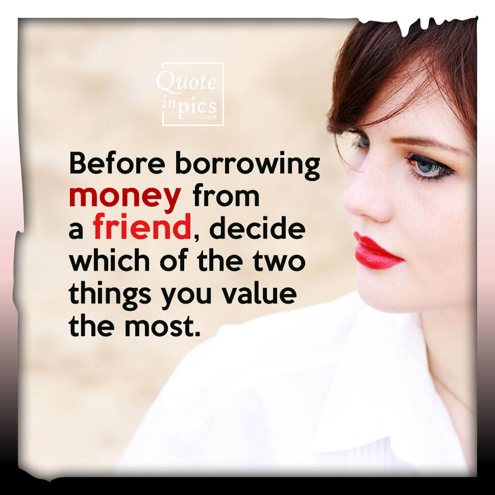 Before borrowing money from a friend