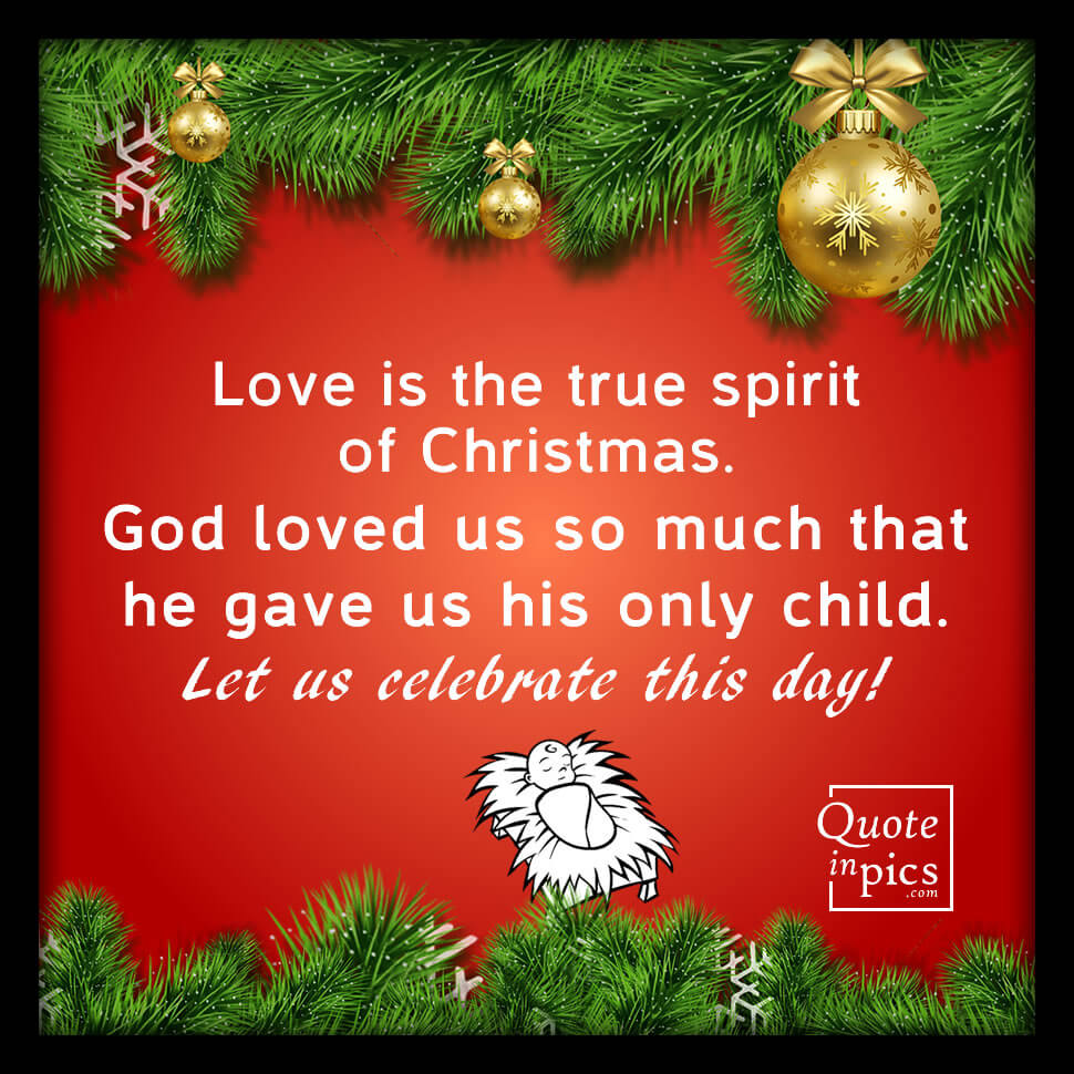 Love is the true spirit of Christmas